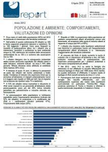 Fonte: http://www.istat.it/it/files/2014/04/Report_famiglia_ambiente-istat.pdf?title=Popolazione+e+ambiente+-+04%2Fapr%2F2014+-+Testo+integrale.pdf