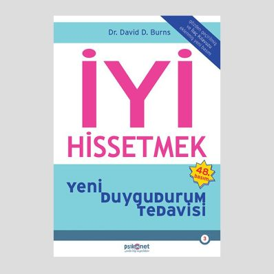 İyi Hissetmek kitabı Resmi yayıncısından en düşük fiyat garantisi 22.5 TL -  Psikonet Yayınları