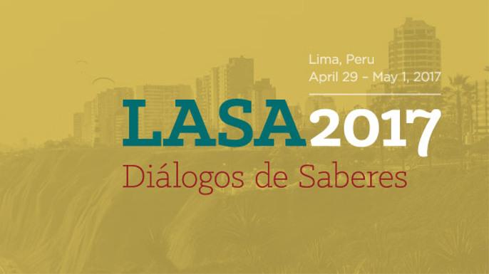 Congreso de LASA 2017. Lima, Perú.