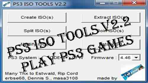 Latest PS3 ISO Tools v2 2 Download Free - Generate Extract