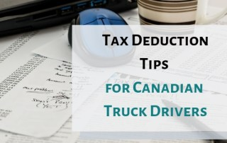 Tax Deduction Tips for Canadian Truck Drivers