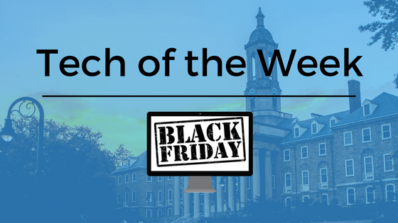 Tech of the Week: Black Friday