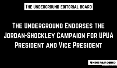 Editorial: The Underground Endorses the Jordan-Shockley Campaign for UPUA President and Vice President
