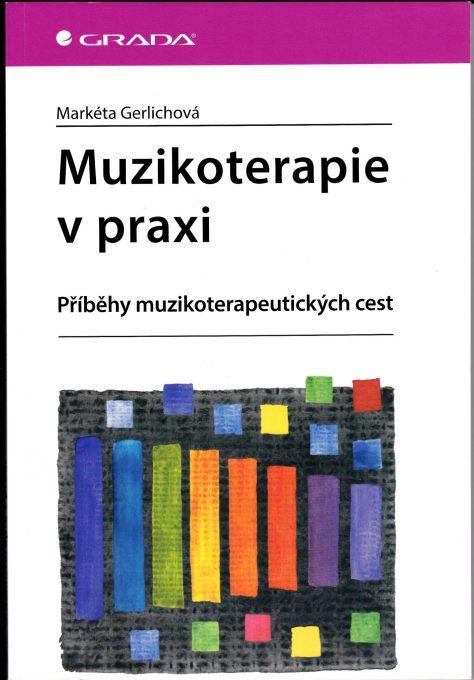 Muzikoterape v praxi