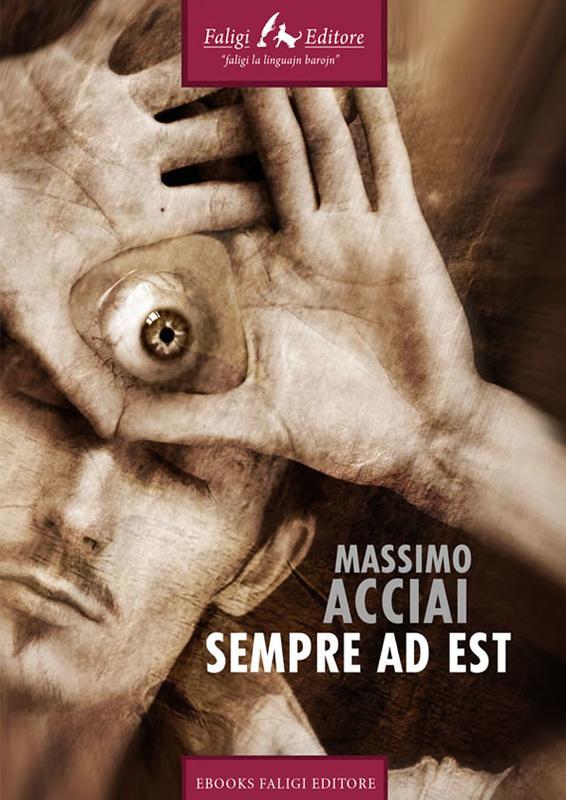 Image result for Sempre a est Massimo Acciai Baggiani