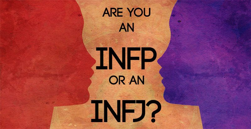 Are You An INFP or an INFJ? Clarifying the Most Common Mistype!