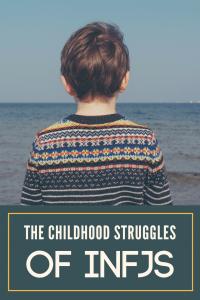 INFJ Childhood Struggles