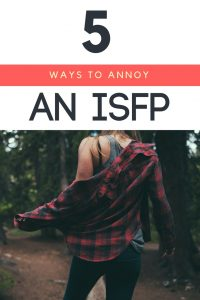 Here are 5 things NOT to do if you want to stay on an #ISFP's good side! #ISFP #MBTI