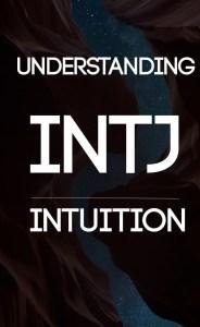INTJ Intuition