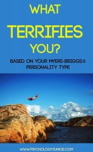 What do you fear based on your Myers-Briggs personality type? Find out! #INTJ #INFJ #INTP #INFP #ENFP #ENFJ #ENTP #ENTJ #ISTJ #ISFJ