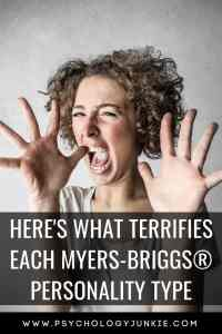Find out what truly frightens each #MBTI #personality type. #INFJ #Myersbriggs
