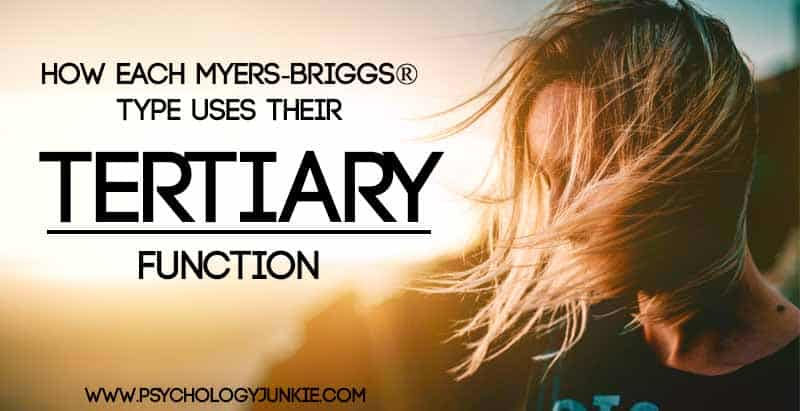 How Each Myers-Briggs® Type Uses Their Tertiary Function