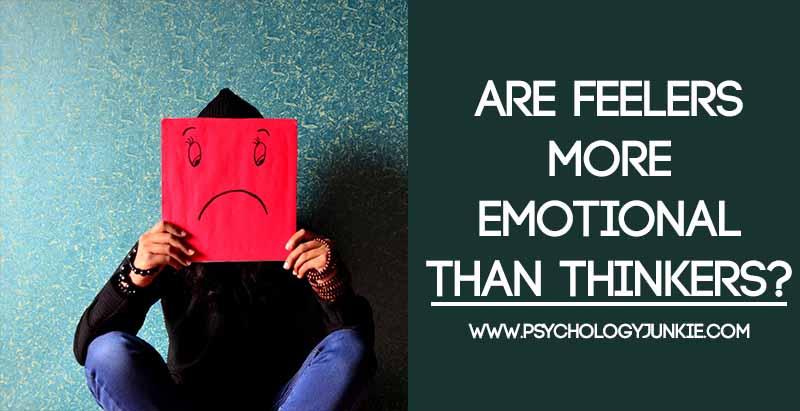 Feelers dating thinkers vs feelers