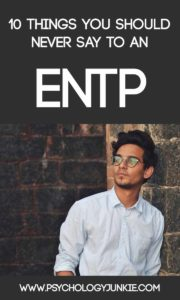 What should you NEVER say to an #ENTP? Find out! #MBTI