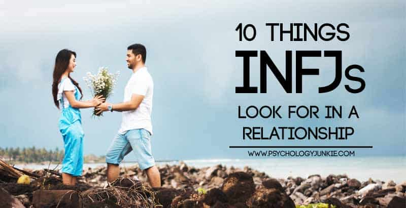 10 Things INFJs Look For in a Relationship
