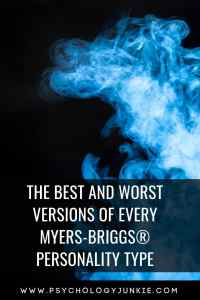 Find out what the best and worst versions of every #personality type are like! #MBTI #Myersbriggs #personalitytype #typology #INFJ #INTJ #INFP #INTP #ENFP #ISFJ