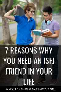 7 reasons why you need an #ISFJ friend! #ISFJs #personalitytype #personality #myersbriggs #MBTI #friendship