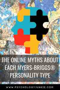What online myths about #personality type are incorrect? Find out! #MBTI #Myersbriggs #INFJ #INTJ #INFP #INTP #ENFP #ENTP #ISTJ #ISFJ #ISFP #ISTP #ESTP