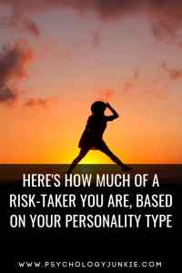 Find out which #personality types are the most fond of risk-taking! #MBTI #Myersbriggs #Personalitytype #INFJ #INTJ #INFP #INTP #ENFJ #ENTJ #ENFP #ENTP