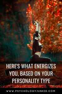 Find out what energizes and rejuvenates each #personality type! #MBTI #Myersbriggs #personalitytype #INFJ #INTJ #ENTJ #ENFJ #INTP #INFP