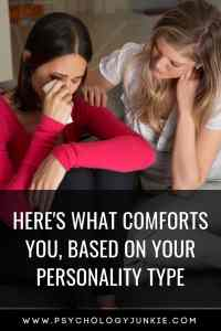 Find out how to comfort someone, based on their #personality type. #MBTI #Myersbriggs #INFJ #INTJ