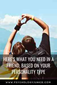 Find out what each #personality type needs in a friendship! #MBTI #Myersbriggs #INFJ #INTJ