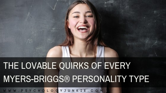 The Lovable Quirks of Every Myers-Briggs® Personality Type