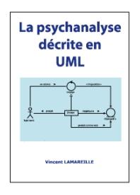 Couverture du livre « La psychanalyse décrite en UML »