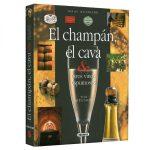 Atlas Ilustrado El Champagne, El Cava & Otros