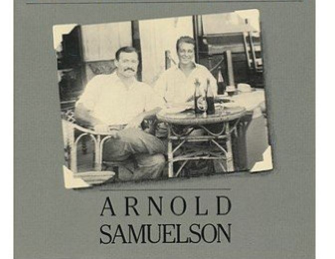 Arnold Samuelson with Hemingway