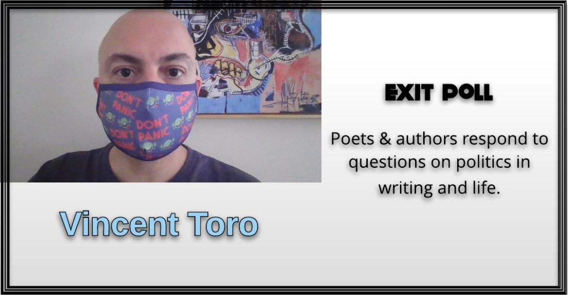 Vincent Toro, Exit Poll