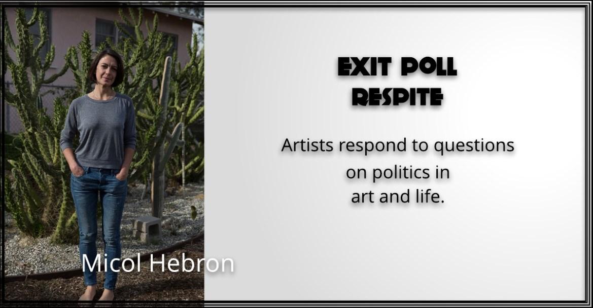 Exit Poll —Respite: Micol Hebron