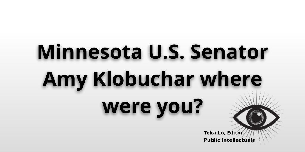 Where were you Senator Amy Klobuchar?