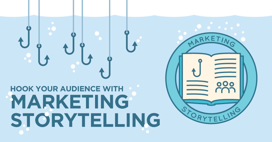 Hook your audience with marketing storytelling
