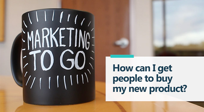 Marketing To Go: How Can I Get People to Buy My Product?