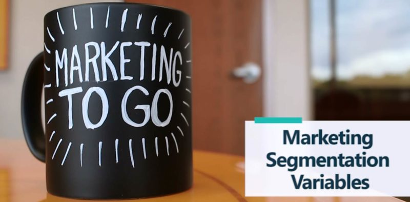 Marketing To Go: Market Segmentation Variables