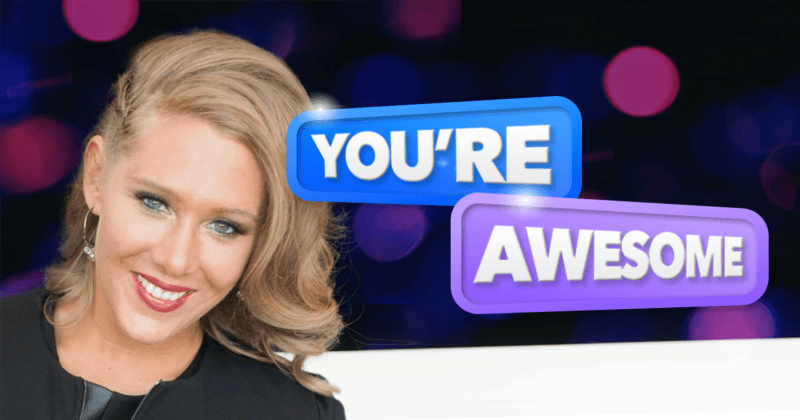 Can I tell everyone how awesome you are?