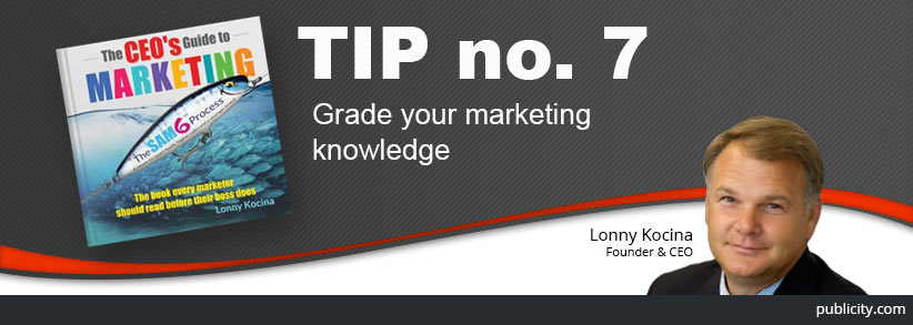 The CEO's Guide to Marketing tip 7: Grade your marketing knowledge