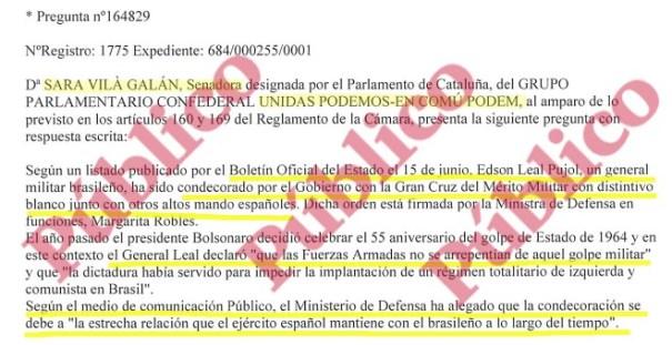 Inicio de las preguntas escritas de la senadora Sara Vilà al Gobierno sobre la concesión de la Gran Crus del Mérito Militar al general golpista brasileño Edson Leal Pujol.