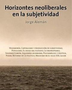 'Horizontes neoliberales en la subjetividad'