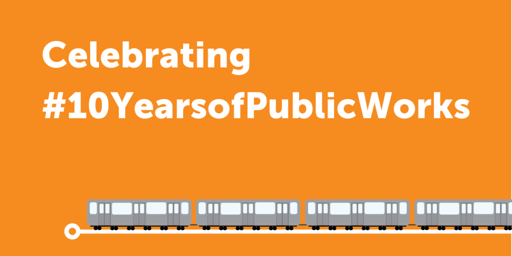 Celebrating 10 Years of Public Works