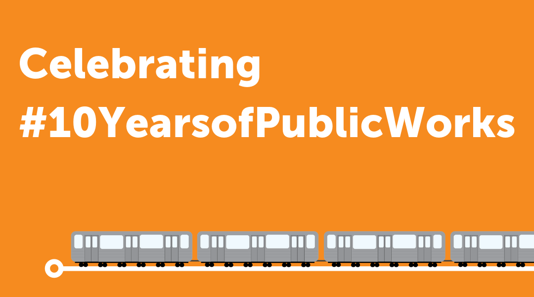 A look back on #10Years of Public Works Partners