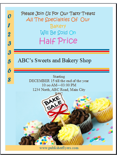Edit The Text Of The Flyer, Filling In Actual Information. Usually Bake  Sales Are For Charity/fundraising Purposes, But If You Want To Show People  What ...