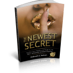 The Newest Secret: Part I: Introduction to Dream Planning by Deborah S. Nelson