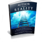 Author Your Reality Career Action Plan Workbook, by Deborah S.Nelson