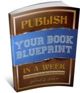 Publish Your Book Blueprint in a Week by Deborah S. Nelson
