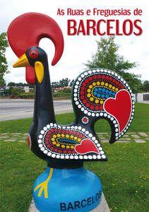 As Ruas e Freguesias de Barcelos 2.ª Edição
