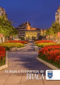 As Ruas e Freguesias de Braga 3.ª Edição