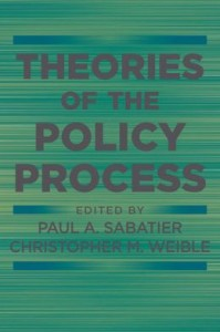 Theories of the Policy Process by Paul A Sabatier and Christopher M Weible