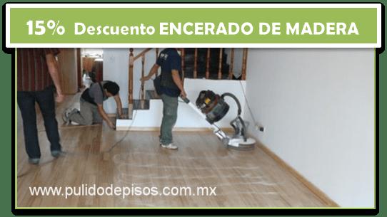 DESCUENTO EN PULIDO DE PISOS DE MADERA